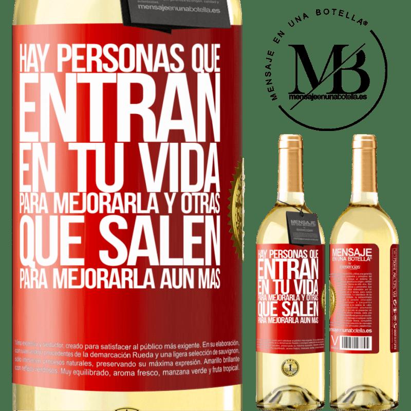 24,95 € Envío gratis   Vino Blanco Edición WHITE Hay personas que entran en tu vida para mejorarla y otras que salen para mejorarla aún más Etiqueta Roja. Etiqueta personalizable Vino joven Cosecha 2020 Verdejo