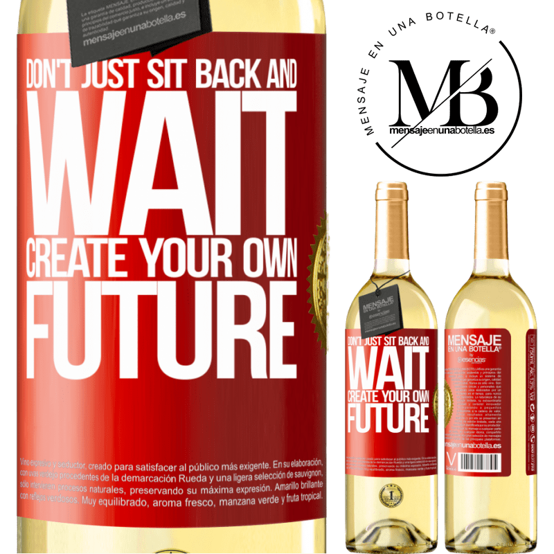 24,95 € Free Shipping | White Wine WHITE Edition Don't just sit back and wait, create your own future Red Label. Customizable label Young wine Harvest 2020 Verdejo