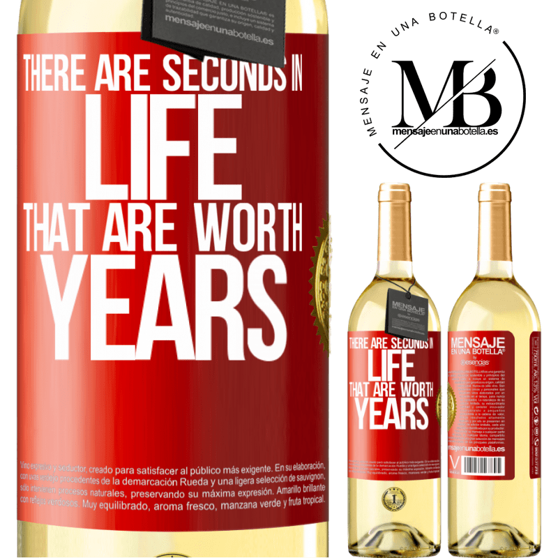 24,95 € Free Shipping   White Wine WHITE Edition There are seconds in life that are worth years Red Label. Customizable label Young wine Harvest 2020 Verdejo
