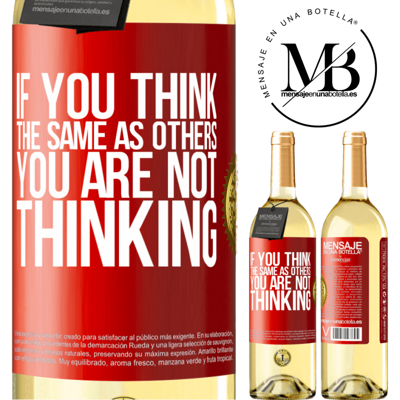 24,95 € Free Shipping | White Wine WHITE Edition If you think the same as others, you are not thinking Red Label. Customizable label Young wine Harvest 2020 Verdejo