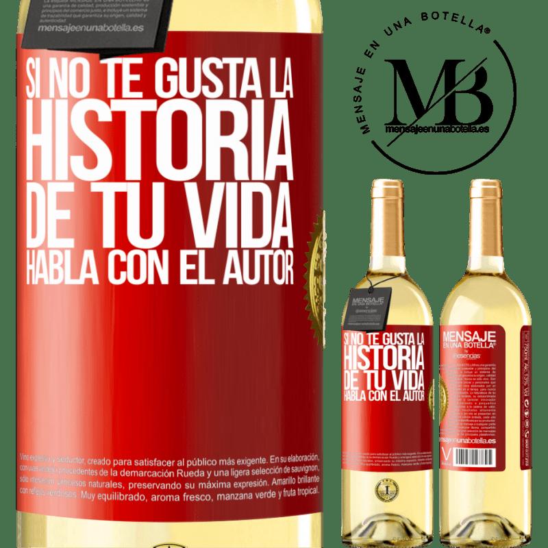 24,95 € Envío gratis | Vino Blanco Edición WHITE Si no te gusta la historia de tu vida, habla con el autor Etiqueta Roja. Etiqueta personalizable Vino joven Cosecha 2020 Verdejo