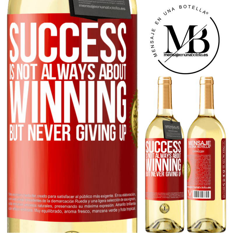 24,95 € Free Shipping | White Wine WHITE Edition Success is not always about winning, but never giving up Red Label. Customizable label Young wine Harvest 2020 Verdejo