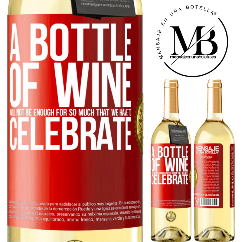 24,95 € Free Shipping   White Wine WHITE Edition A bottle of wine will not be enough for so much that we have to celebrate Red Label. Customizable label Young wine Harvest 2020 Verdejo