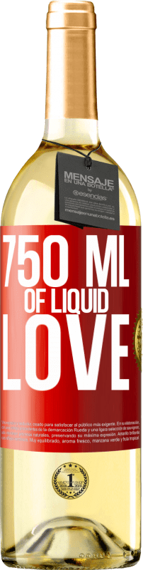 24,95 € | White Wine WHITE Edition 750 ml of liquid love Red Label. Customizable label Young wine Harvest 2020 Verdejo