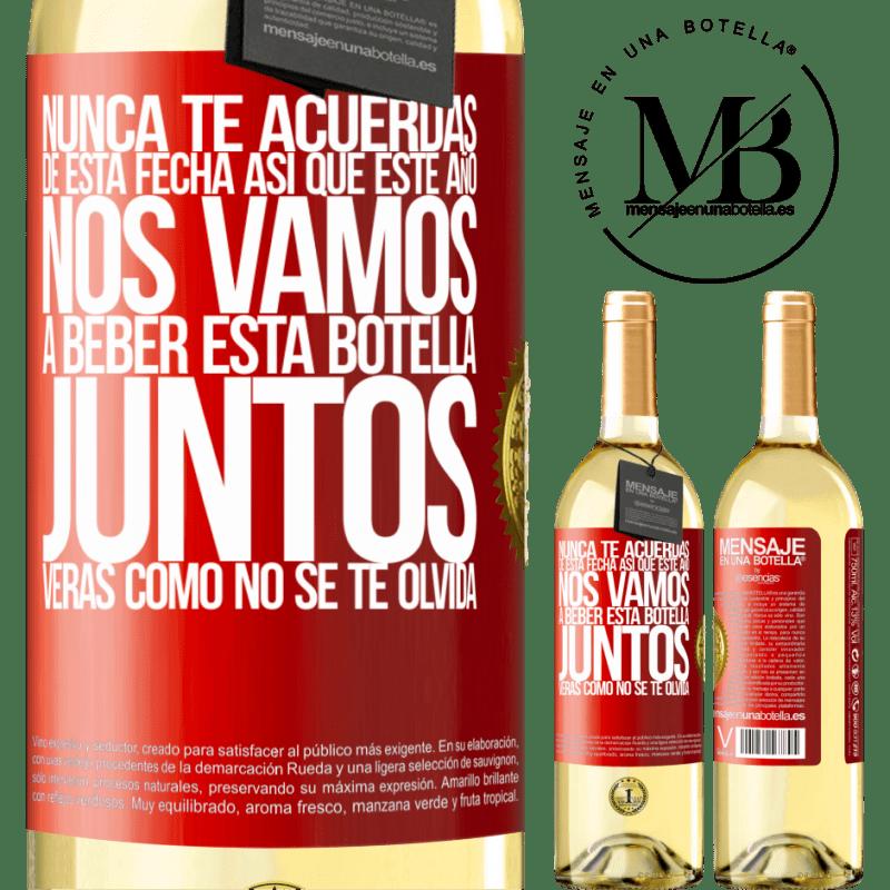 24,95 € Envío gratis | Vino Blanco Edición WHITE Nunca te acuerdas de esta fecha, así que este año nos vamos a beber esta botella juntos. Verás como no se te olvida Etiqueta Roja. Etiqueta personalizable Vino joven Cosecha 2020 Verdejo