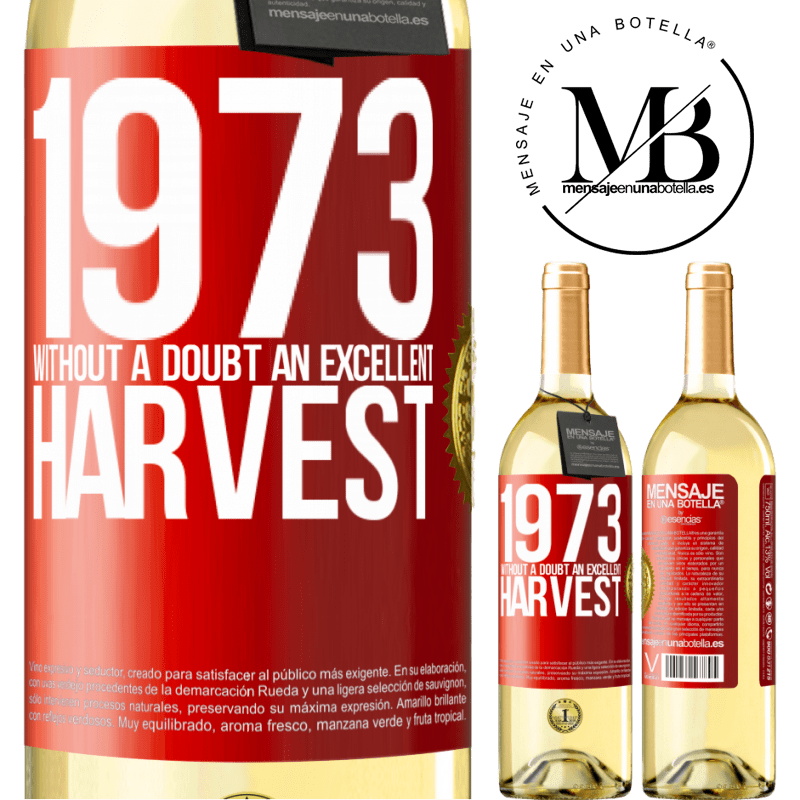 24,95 € Free Shipping | White Wine WHITE Edition 1973. Without a doubt, an excellent harvest Red Label. Customizable label Young wine Harvest 2020 Verdejo