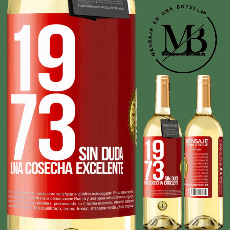 24,95 € Envío gratis   Vino Blanco Edición WHITE 1973. Sin duda, una cosecha excelente Etiqueta Roja. Etiqueta personalizable Vino joven Cosecha 2020 Verdejo