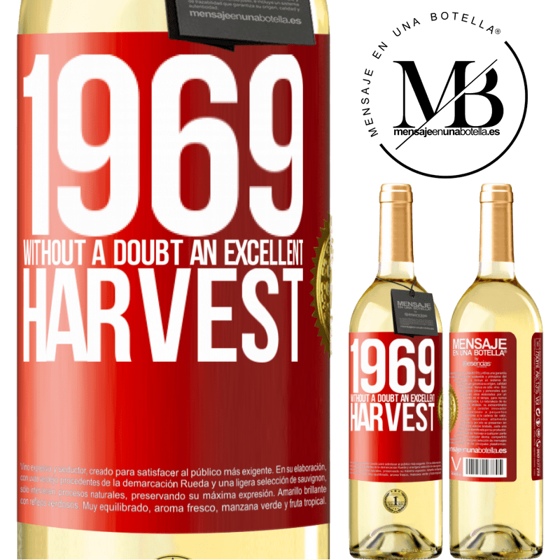 24,95 € Free Shipping   White Wine WHITE Edition 1969. Without a doubt, an excellent harvest Red Label. Customizable label Young wine Harvest 2020 Verdejo
