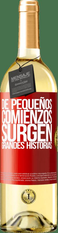 24,95 € Envío gratis | Vino Blanco Edición WHITE De pequeños comienzos surgen grandes historias Etiqueta Roja. Etiqueta personalizable Vino joven Cosecha 2020 Verdejo