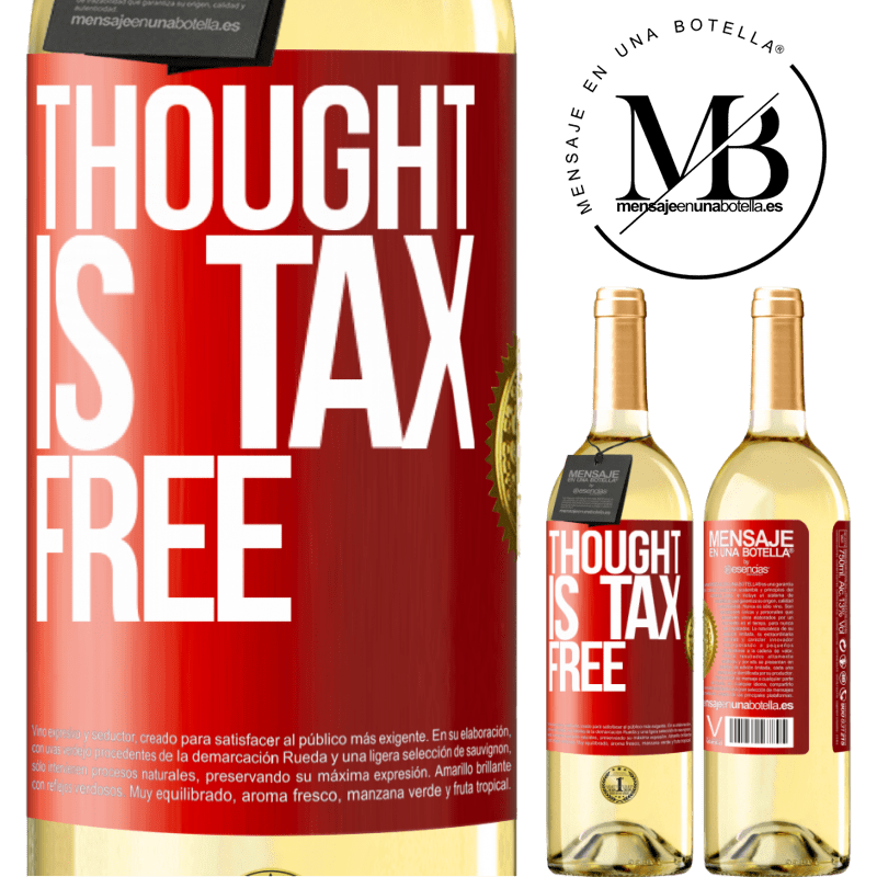 24,95 € Free Shipping   White Wine WHITE Edition Thought is tax free Red Label. Customizable label Young wine Harvest 2020 Verdejo