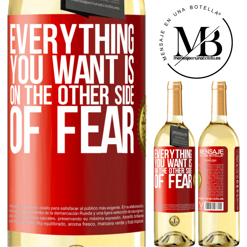 24,95 € Free Shipping | White Wine WHITE Edition Everything you want is on the other side of fear Red Label. Customizable label Young wine Harvest 2020 Verdejo