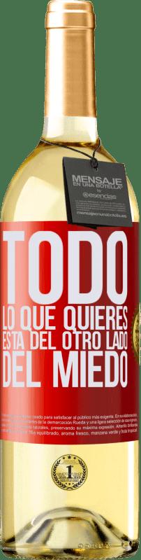 24,95 € Envío gratis | Vino Blanco Edición WHITE Todo lo que quieres está del otro lado del miedo Etiqueta Roja. Etiqueta personalizable Vino joven Cosecha 2020 Verdejo