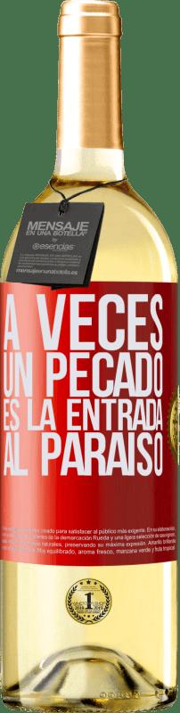 24,95 € Envío gratis   Vino Blanco Edición WHITE A veces un pecado es la entrada al paraíso Etiqueta Roja. Etiqueta personalizable Vino joven Cosecha 2020 Verdejo