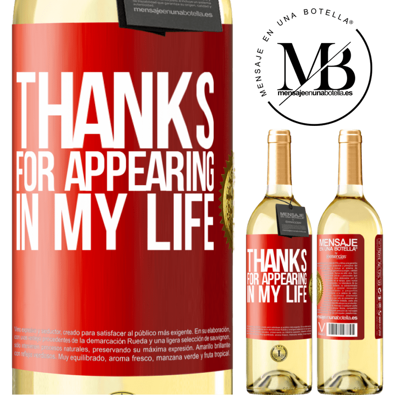 24,95 € Free Shipping   White Wine WHITE Edition Thanks for appearing in my life Red Label. Customizable label Young wine Harvest 2020 Verdejo