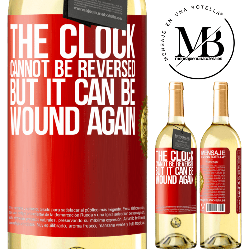 24,95 € Free Shipping   White Wine WHITE Edition The clock cannot be reversed, but it can be wound again Red Label. Customizable label Young wine Harvest 2020 Verdejo
