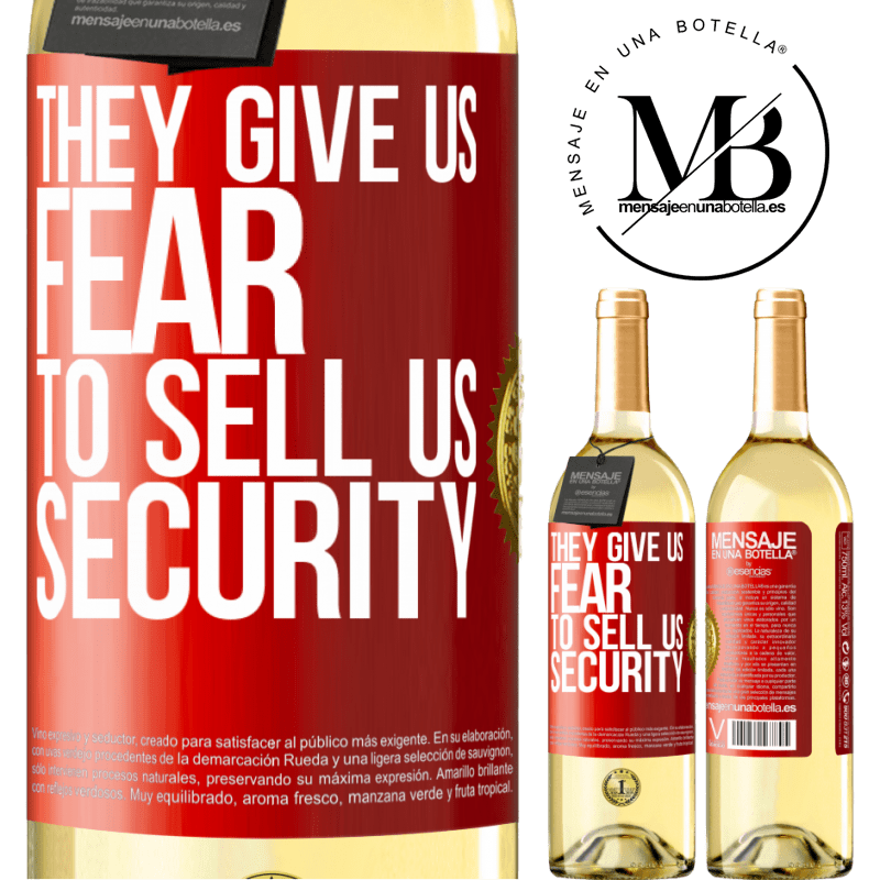 24,95 € Free Shipping | White Wine WHITE Edition They give us fear to sell us security Red Label. Customizable label Young wine Harvest 2020 Verdejo