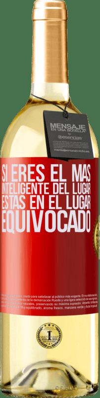 24,95 € Envío gratis | Vino Blanco Edición WHITE Si eres el más inteligente del lugar, estas en el lugar equivocado Etiqueta Roja. Etiqueta personalizable Vino joven Cosecha 2020 Verdejo