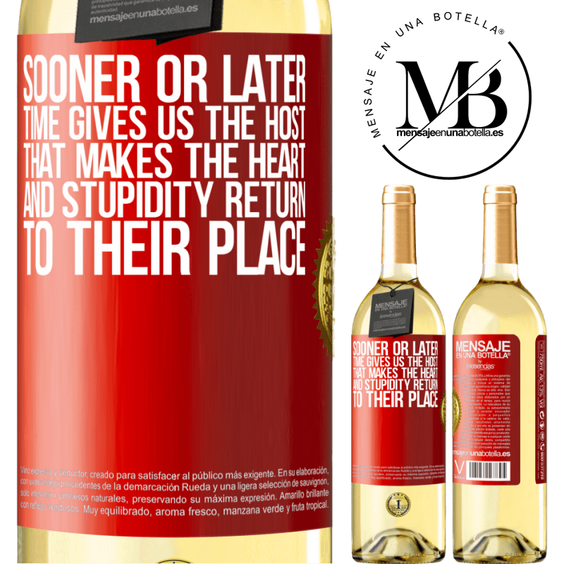 24,95 € Free Shipping | White Wine WHITE Edition Sooner or later time gives us the host that makes the heart and stupidity return to their place Red Label. Customizable label Young wine Harvest 2020 Verdejo