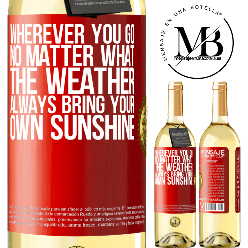24,95 € Free Shipping | White Wine WHITE Edition Wherever you go, no matter what the weather, always bring your own sunshine Red Label. Customizable label Young wine Harvest 2020 Verdejo