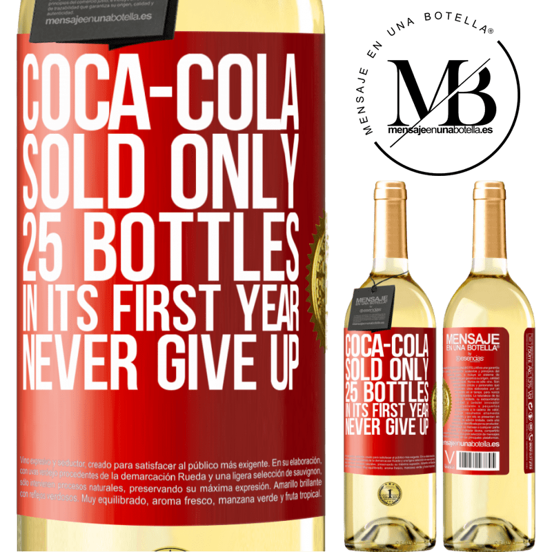 24,95 € Free Shipping | White Wine WHITE Edition Coca-Cola sold only 25 bottles in its first year. Never give up Red Label. Customizable label Young wine Harvest 2020 Verdejo