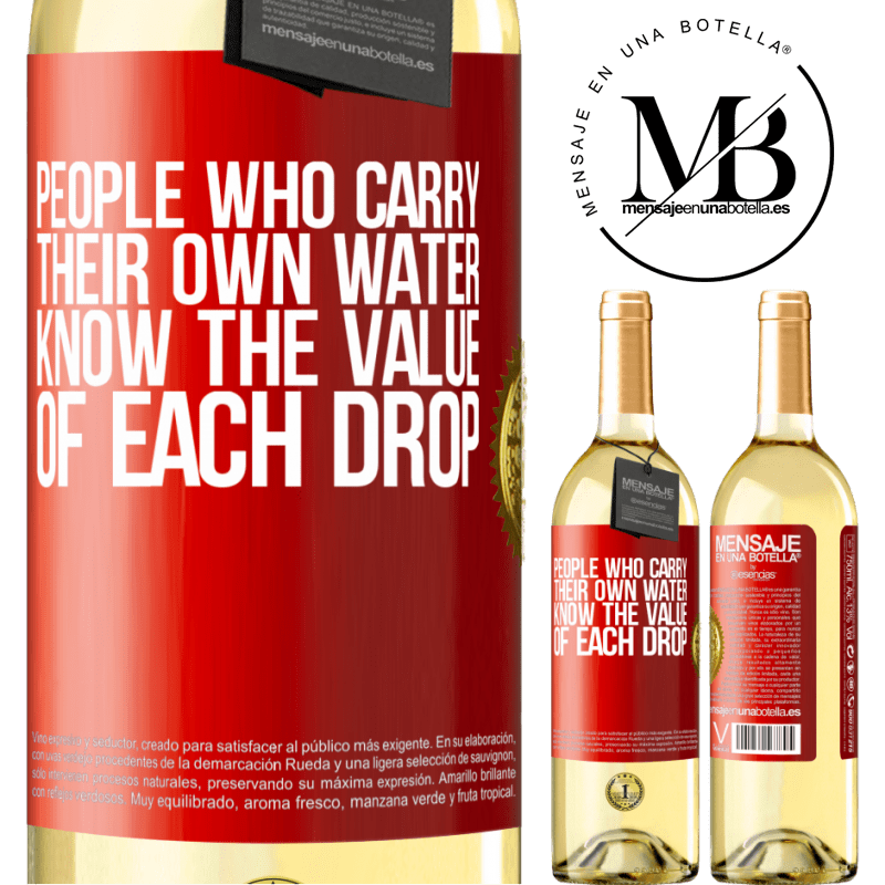 24,95 € Free Shipping   White Wine WHITE Edition People who carry their own water, know the value of each drop Red Label. Customizable label Young wine Harvest 2020 Verdejo