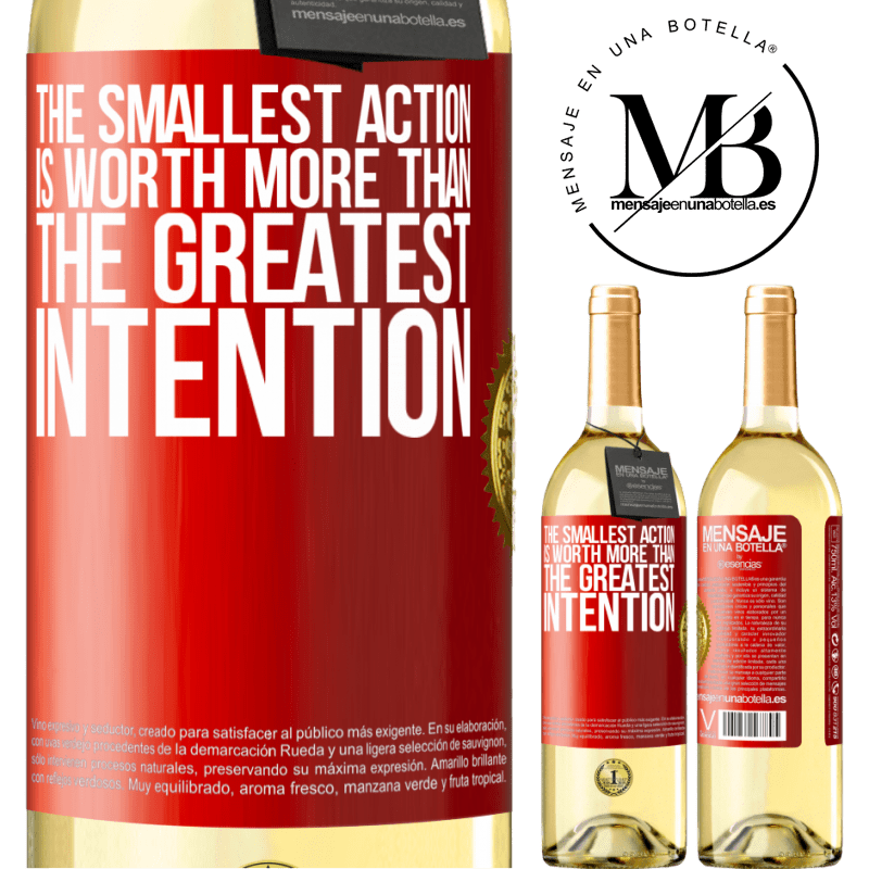 24,95 € Free Shipping | White Wine WHITE Edition The smallest action is worth more than the greatest intention Red Label. Customizable label Young wine Harvest 2020 Verdejo