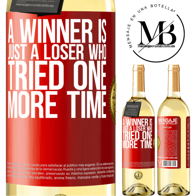 24,95 € Free Shipping   White Wine WHITE Edition A winner is just a loser who tried one more time Red Label. Customizable label Young wine Harvest 2020 Verdejo