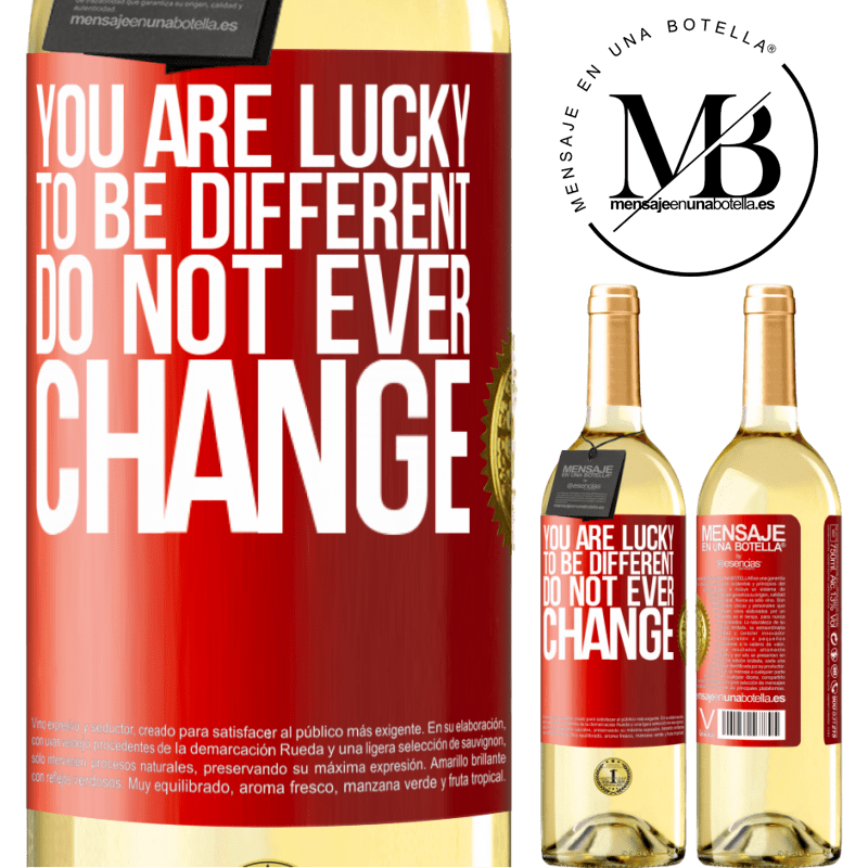 24,95 € Free Shipping | White Wine WHITE Edition You are lucky to be different. Do not ever change Red Label. Customizable label Young wine Harvest 2020 Verdejo