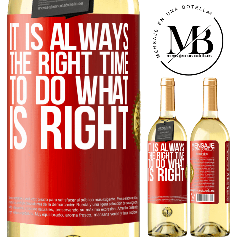 24,95 € Free Shipping | White Wine WHITE Edition It is always the right time to do what is right Red Label. Customizable label Young wine Harvest 2020 Verdejo