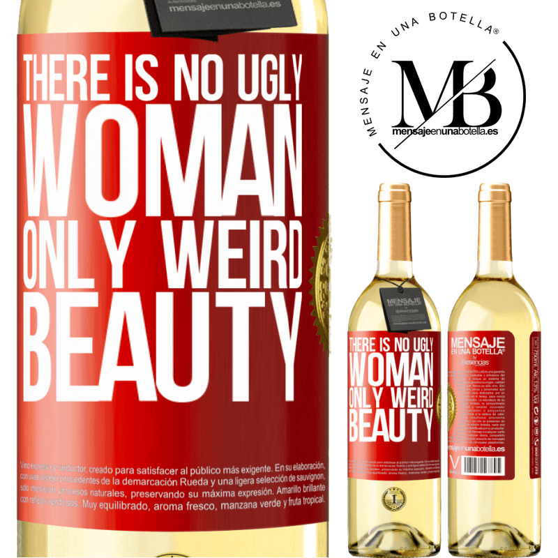 24,95 € Free Shipping | White Wine WHITE Edition There is no ugly woman, only weird beauty Red Label. Customizable label Young wine Harvest 2020 Verdejo