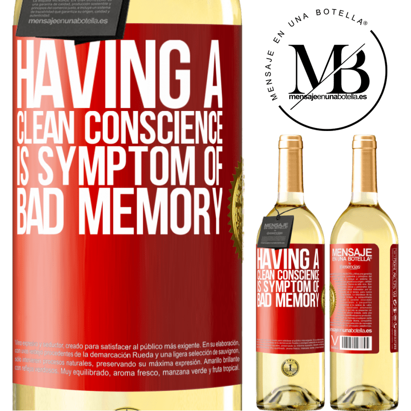 24,95 € Free Shipping | White Wine WHITE Edition Having a clean conscience is symptom of bad memory Red Label. Customizable label Young wine Harvest 2020 Verdejo