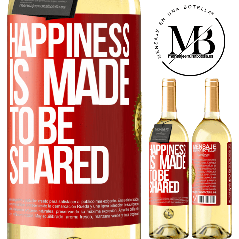 24,95 € Free Shipping | White Wine WHITE Edition Happiness is made to be shared Red Label. Customizable label Young wine Harvest 2020 Verdejo
