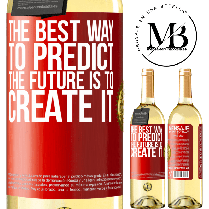 24,95 € Free Shipping   White Wine WHITE Edition The best way to predict the future is to create it Red Label. Customizable label Young wine Harvest 2020 Verdejo