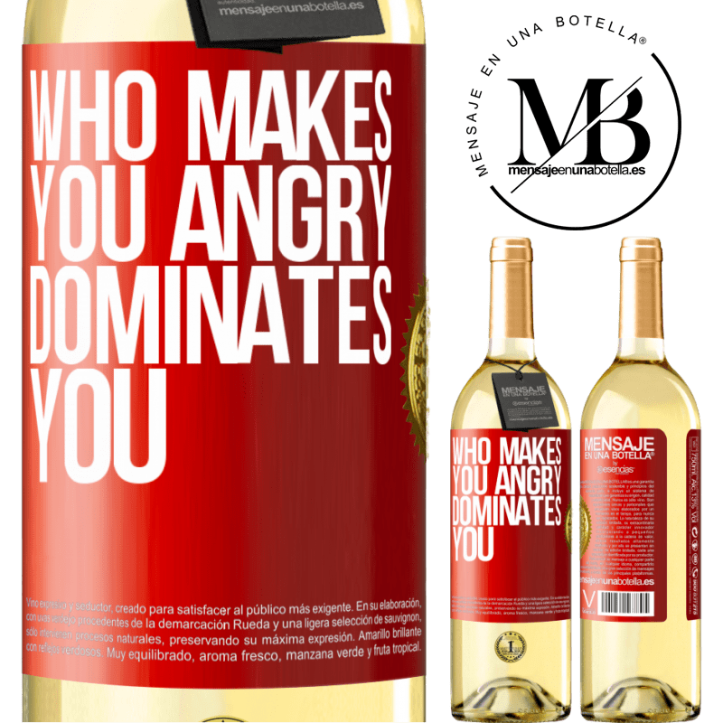 24,95 € Free Shipping | White Wine WHITE Edition Who makes you angry dominates you Red Label. Customizable label Young wine Harvest 2020 Verdejo