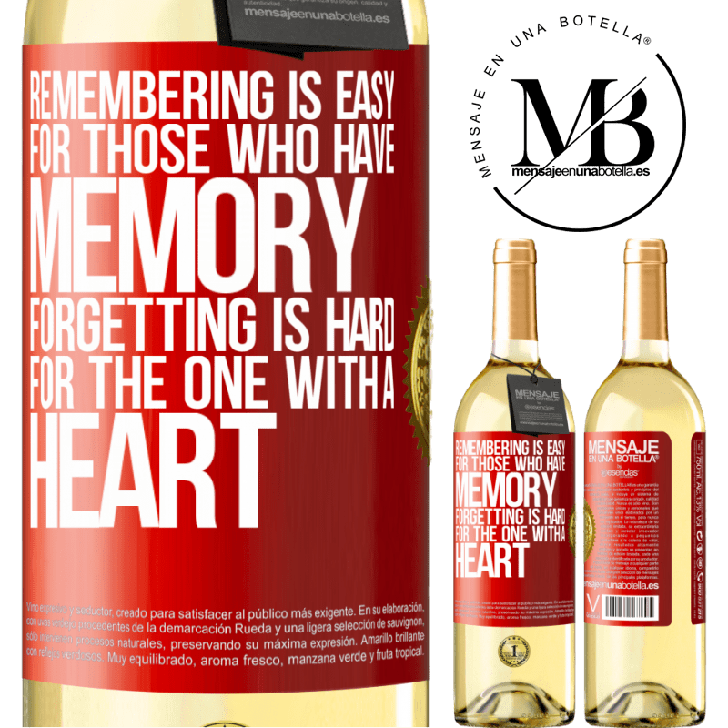 24,95 € Free Shipping | White Wine WHITE Edition Remembering is easy for those who have memory. Forgetting is hard for the one with a heart Red Label. Customizable label Young wine Harvest 2020 Verdejo