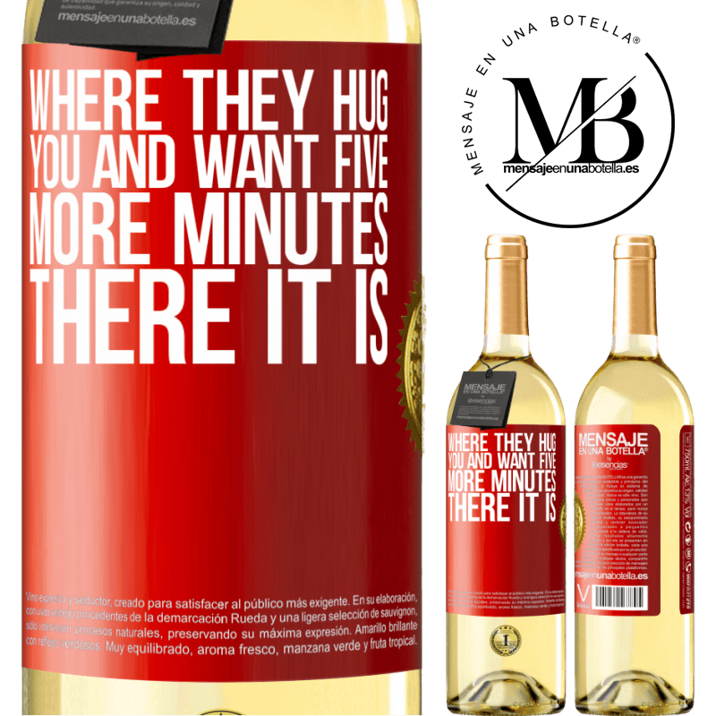 24,95 € Free Shipping | White Wine WHITE Edition Where they hug you and want five more minutes, there it is Red Label. Customizable label Young wine Harvest 2020 Verdejo