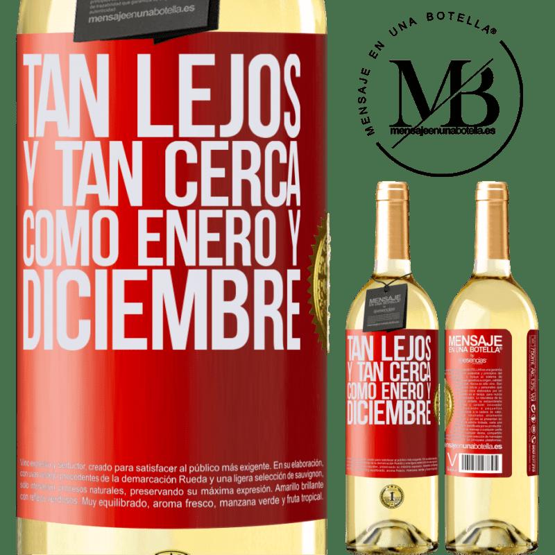 24,95 € Envío gratis   Vino Blanco Edición WHITE Tan lejos y tan cerca, como enero y diciembre Etiqueta Roja. Etiqueta personalizable Vino joven Cosecha 2020 Verdejo