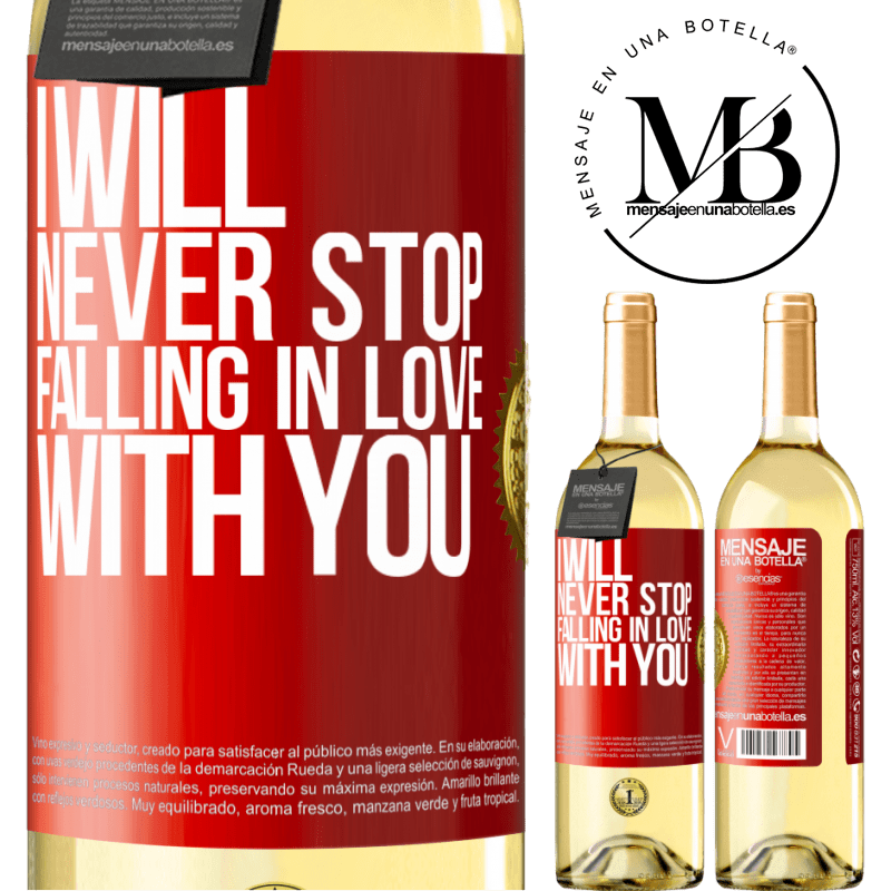 24,95 € Free Shipping | White Wine WHITE Edition I will never stop falling in love with you Red Label. Customizable label Young wine Harvest 2020 Verdejo