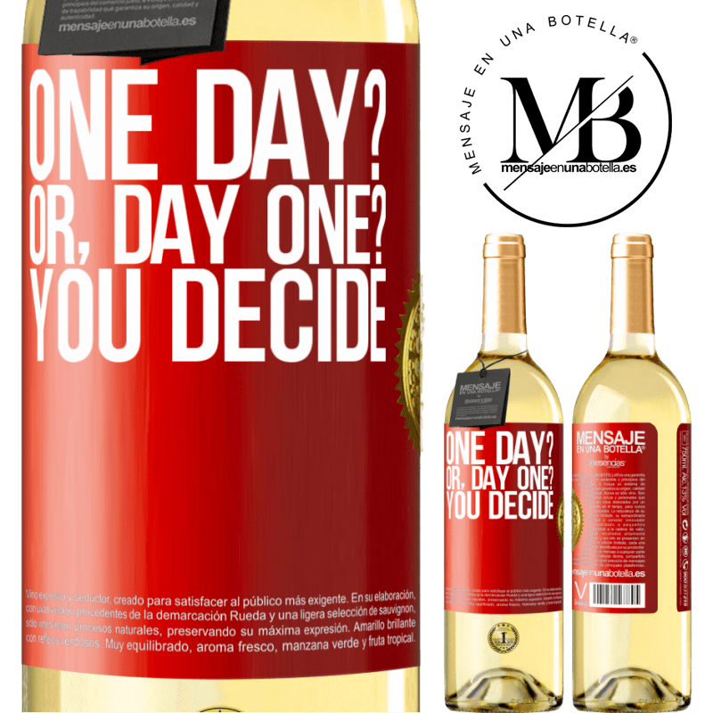 24,95 € Free Shipping | White Wine WHITE Edition One day? Or, day one? You decide Red Label. Customizable label Young wine Harvest 2020 Verdejo