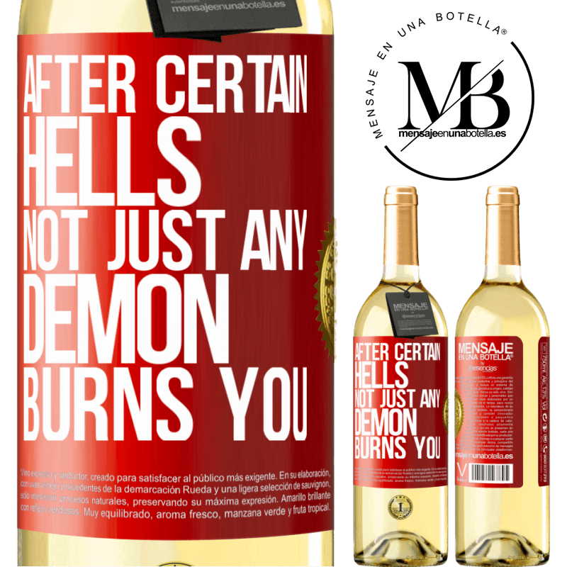 24,95 € Free Shipping | White Wine WHITE Edition After certain hells, not just any demon burns you Red Label. Customizable label Young wine Harvest 2020 Verdejo