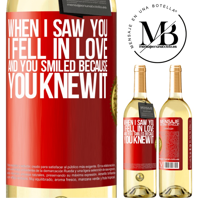24,95 € Free Shipping | White Wine WHITE Edition When I saw you I fell in love, and you smiled because you knew it Red Label. Customizable label Young wine Harvest 2020 Verdejo