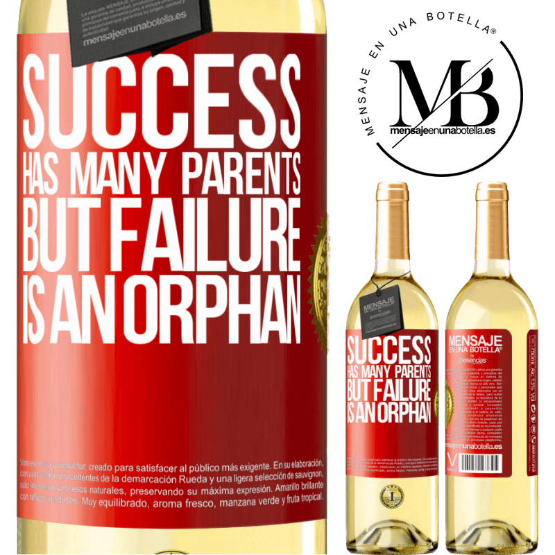 24,95 € Free Shipping   White Wine WHITE Edition Success has many parents, but failure is an orphan Red Label. Customizable label Young wine Harvest 2020 Verdejo