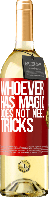 24,95 € | White Wine WHITE Edition Whoever has magic does not need tricks Red Label. Customizable label Young wine Harvest 2020 Verdejo