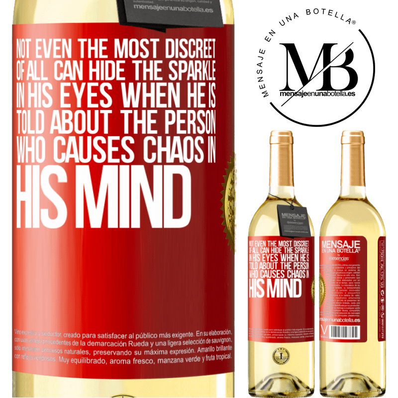 24,95 € Free Shipping | White Wine WHITE Edition Not even the most discreet of all can hide the sparkle in his eyes when he is told about the person who causes chaos in his Red Label. Customizable label Young wine Harvest 2020 Verdejo
