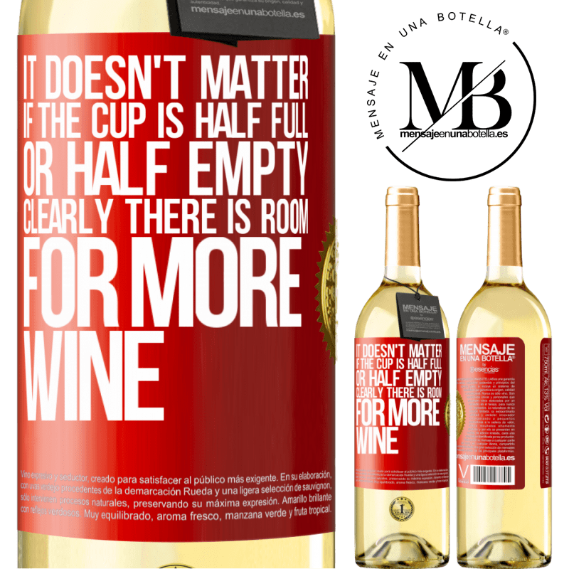 24,95 € Free Shipping   White Wine WHITE Edition It doesn't matter if the cup is half full or half empty. Clearly there is room for more wine Red Label. Customizable label Young wine Harvest 2020 Verdejo