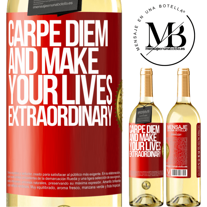 24,95 € Free Shipping | White Wine WHITE Edition Carpe Diem and make your lives extraordinary Red Label. Customizable label Young wine Harvest 2020 Verdejo