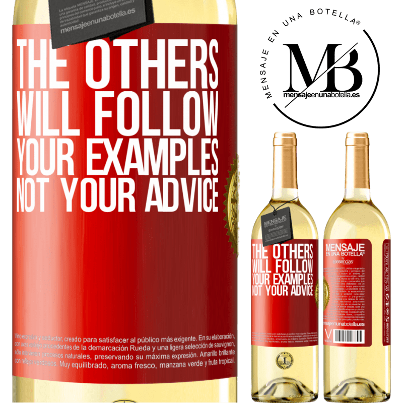 24,95 € Free Shipping | White Wine WHITE Edition The others will follow your examples, not your advice Red Label. Customizable label Young wine Harvest 2020 Verdejo