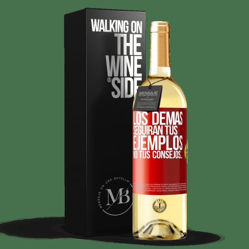 24,95 € Envío gratis   Vino Blanco Edición WHITE Los demás seguirán tus ejemplos, no tus consejos… Etiqueta Roja. Etiqueta personalizable Vino joven Cosecha 2020 Verdejo