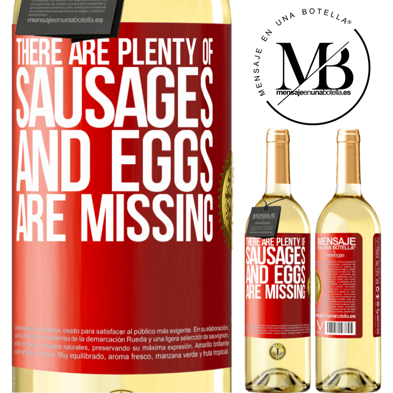 24,95 € Free Shipping   White Wine WHITE Edition There are plenty of sausages and eggs are missing Red Label. Customizable label Young wine Harvest 2020 Verdejo