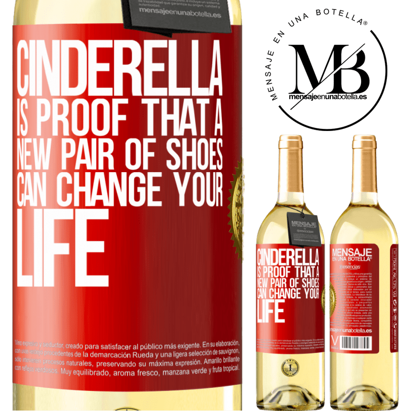 24,95 € Free Shipping | White Wine WHITE Edition Cinderella is proof that a new pair of shoes can change your life Red Label. Customizable label Young wine Harvest 2020 Verdejo
